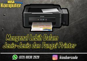 Mengenal Lebih Dalam Jenis-Jenis Dan Fungsi Printer